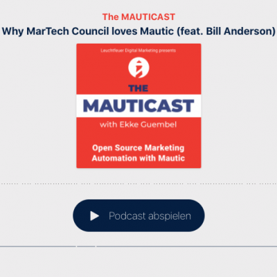 Why MarTech Council loves Mautic (feat. Bill Anderson)