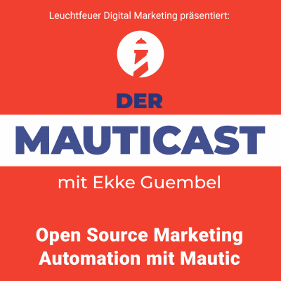 B2B und B2C Marketing mit Mautic (feat. Teresa Suárez Martín)